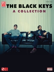 The Black Keys - A Collection (Songbook) ebook by The Black Keys