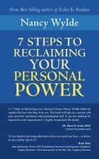Seven Steps to Reclaiming Your Personal Power ebook by Nancy Wylde