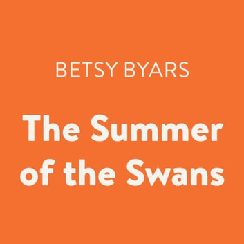 The Summer of the Swans audiobook by Betsy Byars