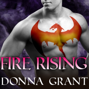 Fire Rising audiobook by Donna Grant