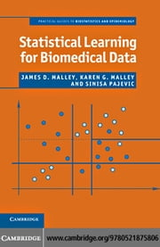 Statistical Learning for Biomedical Data ebook by Malley, James D.