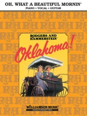 Oh, What A Beautiful Mornin' (From Oklahoma) Sheet Music ebook by Richard Rodgers