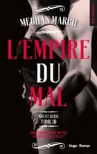 Mount série tome 3 - L'empire du mal ebook by Caroline de Hugo, Meghan March