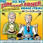 "The All New ""Lum & Abner"" Comic Strips audiobook by Donnie Pitchford, Donnie Pitchford, Donnie Pitchford,..."