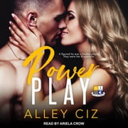 Power Play audiobook by Alley Ciz
