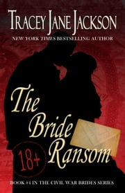The Bride Ransom ebook by Tracey Jane Jackson