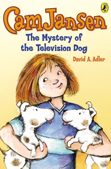 Cam Jansen: The Mystery of the Television Dog #4 ebook by David A. Adler