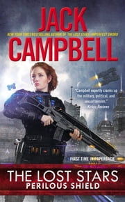 The Lost Stars: Perilous Shield ebook by Jack Campbell