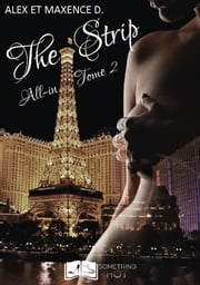 All in, tome 2 : The Strip ebook by Alex & Maxence D.