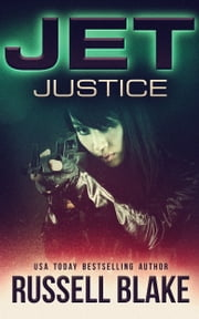 Jet: Justice ebook by Russell Blake