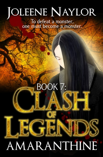 Clash of Legends ebook by Joleene Naylor