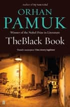 The Black Book ebook by Orhan Pamuk