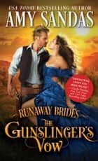 The Gunslinger's Vow ebook by Amy Sandas