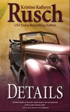 Details ebook by Kristine Kathryn Rusch