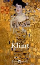 Complete Paintings of Gustav Klimt (Delphi Classics) ebook by Gustav Klimt, Delphi Classics