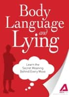 Body Language and Lying ebook by Media Adams