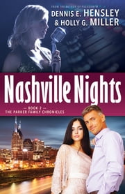 Nashville Nights ebook by Dennis E. Hensley,Holly G. Miller