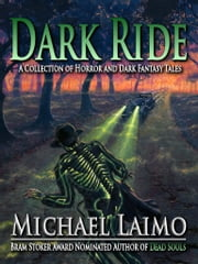 Dark Ride ebook by Michael Laimo