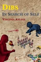 Dibs: In Search of Self ebook by Virginia M. Axline