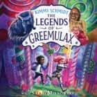 The Legends of Greemulax audiolibro by Kimmy Schmidt, Sarah Mlynowski, Ellie Kemper