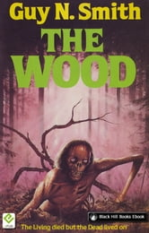 The Wood ebook by Guy N Smith