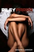 Riley Parra Season Two ebook by Geonn Cannon
