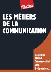 Les métiers de la communication ebook by Christine Aubree, Severine Maestri