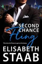 Second Chance Fling - Office Fling, #2 ebook by