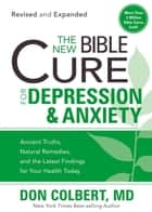 The New Bible Cure For Depression & Anxiety ebook by Don Colbert, MD