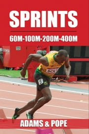 SPRINTS - A Tripartite Training System ebook by Lemont Adams,Bobby Pope