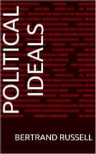 Political Ideals ebook by Bertrand Russell