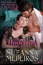The Novellas - A Collection ebook by Suzanna Medeiros