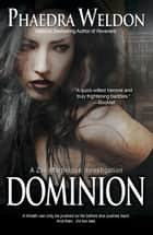 Dominion - A Zoe Martinique Investigation, #6 ebook by