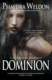 Dominion - A Zoe Martinique Investigation, #6 ebook by Phaedra Weldon