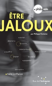 Etre jaloux ebook by Philippe Fontaine
