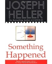 SOMETHING HAPPENED ebook by Joseph Heller