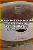 Easy Slowcooker Recipes #2 ebook by