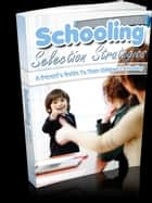 Schooling Selection Strategies ebook by Anonymous