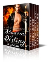 Shadows of Destiny (4 Book Anthology) ebook by Leia Shaw
