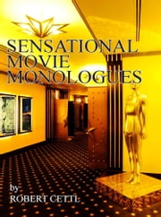 Sensational Movie Monologues ebook by Robert Cettl