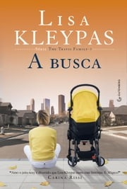 A Busca ebook by Lisa Kleypas, A C Reis