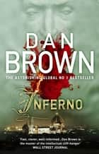 Inferno - (Robert Langdon Book 4) ebook by Dan Brown