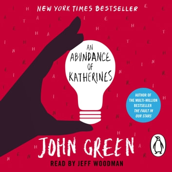 An Abundance of Katherines audiobook by John Green