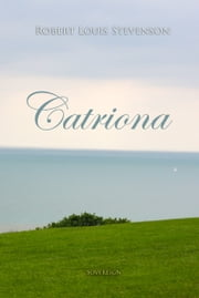 Catriona ebook by Robert Stevenson