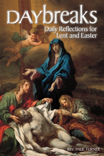 Daybreaks Lent 2015 - Daily Reflections for Lent and Easter ebook by Kay Murdy