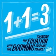 1+1=3 - Changing the Equation with the Booming Hispanic Market ebook by Tony Dieste,Greg Knipp,Jim 'Wegs' Wegerbauer