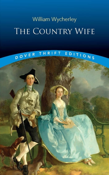 The Country Wife ebook by William Wycherley