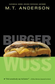Burger Wuss ebook by M.T. Anderson
