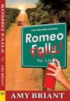 Romeo Fails ebook by Amy Briant
