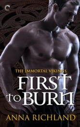 First to Burn ebook by Anna Richland